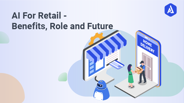 A Complete Guide to Enable Artificial Intelligence in Retail