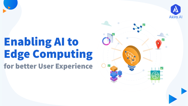 Enabling Artificial Intelligence to Edge Computing
