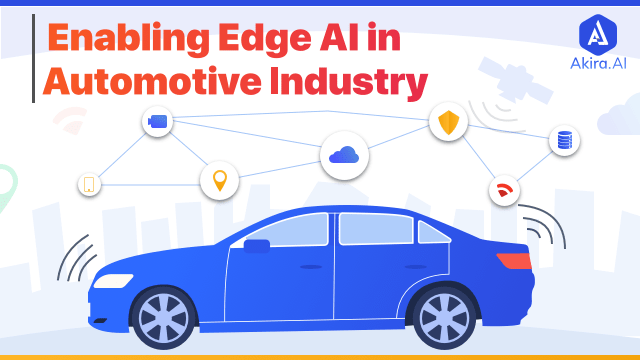 Role of Edge AI in Automotive Industry