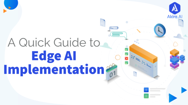 Complete Overview of Edge AI Implementation