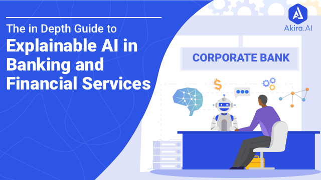 Explainable AI in Banking and Financial Services