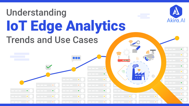 Overview of IoT Edge Analytics and Latest Trends