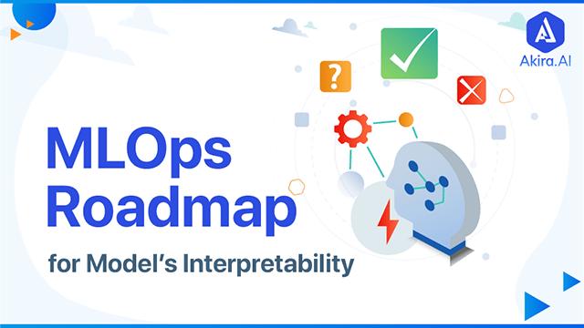 MLOps Roadmap for Interpretability