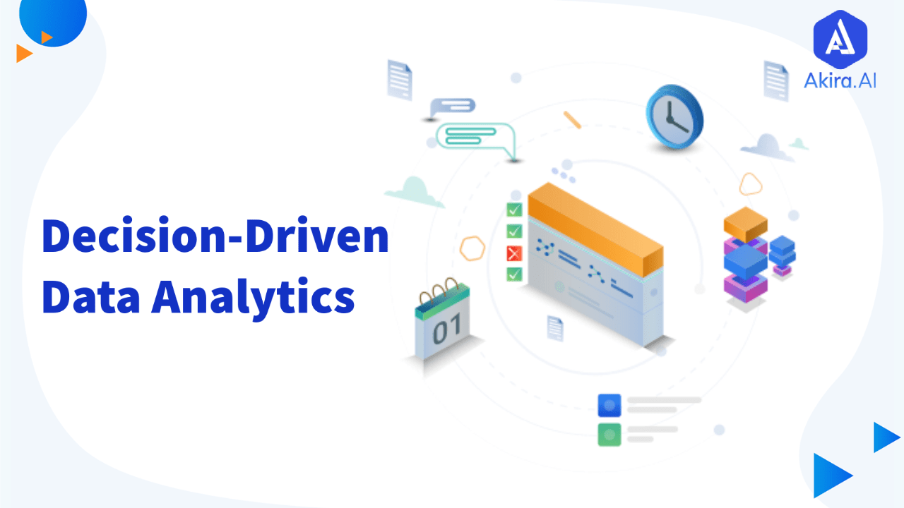 Decision-Driven Data Analytics