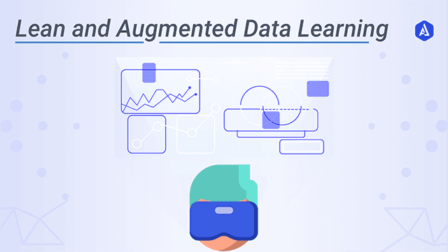 Lean and Augmented Data Learning